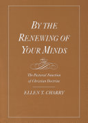 By the Renewing of Your Minds