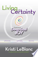 Living with Certainty