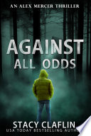Against All Odds : other for alex mercer. then he...