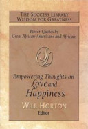 The Success Library Empowering Thoughts on Love and Happiness