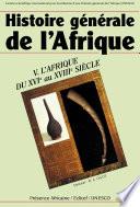 L Afrique du XVIe au XVIIIe si  cle