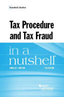 Tax Procedure and Tax Fraud in a Nutshell