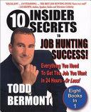 10 Insider Secrets to Job Hunting Success!