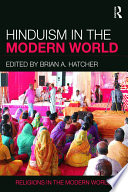 Hinduism in the Modern World Unprecedented Attempt To Survey The