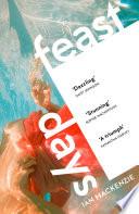 Feast Days by Ian MacKenzie