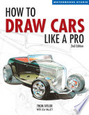 How to Draw Cars Like a Pro  2nd Edition