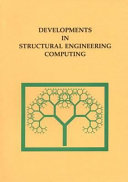 Developments in structural engineering computing