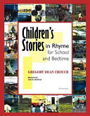 Children s Stories in Rhyme for School and Bedtime