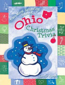 The Most Amazing Book of Ohio Christmas Trivia