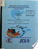 Opportunities and Constraints for Non-Traditional Agricultural Exports to the U S Market