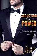 Seduction of Power  2