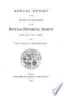Annual Report Of The Board Of Managers Of The Buffalo Historical Society And The Society Proceedings