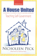 A House United To Teach Their Children To Govern Themselves With