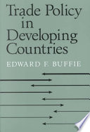 Trade Policy in Developing Countries