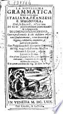 La Novissima Grammatica Delle tr   Lingue Italiana  Franzese e Spagnuola