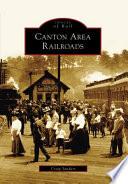 Canton Area Railroads Are Located In The Great