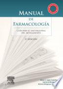 Manual de Farmacología. Guía para el uso racional del medicamento
