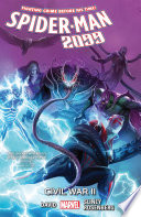 Spider-Man 2099 Vol. 5 : — but it's a world he doesn't recognize....