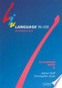Language In Use Split Edition Intermediate Classroom