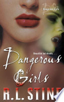 Dangerous Girls by R.L. Stine