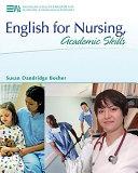 English for Nursing  Academic Skills