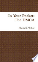 In Your Pocket: The DMCA : ...