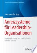 Anreizsysteme für Leadership-Organisationen