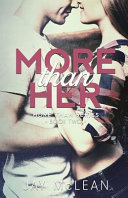 More Than Her More Than Series Book 2