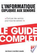Informatique Expliqu  e Aux S  niors Guide Complet