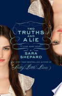 Two Truths And A Lie A Lying Game Novel book