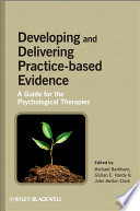 Developing And Delivering Practice Based Evidence