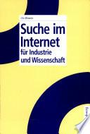Suche im Internet f  r Industrie und Wissenschaft