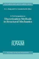 IUTAM Symposium on Discretization Methods in Structural Mechanics