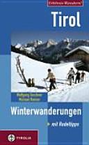 Tirol - Winterwanderungen