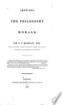 Sketches of the Philosophy of Morals