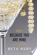 Because You Are Mine Part I Book PDF