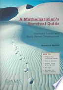 A Mathematician s Survival Guide