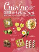 Cuisine de l   tudiant   250 recettes test  es  go  t  es et appr  ci  es