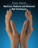 Manicure  Pedicure and Advanced Nail Techniques