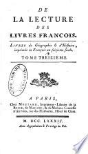 Mélanges tirés d'une grande bibliothèque: De la lecture des livres françois