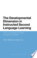 The Developmental Dimension in Instructed Second Language Learning