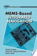 MEMS based Integrated Navigation