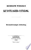 R. Weigel's Kunstcatalog ...