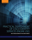 Practical Deployment of Cisco Identity Services Engine  ISE