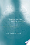 Language  Brain  and Cognitive Development