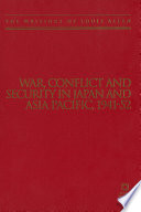 War, Conflict and Security in Japan and Asia Pacific, 1941-1952