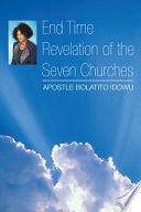 End Time Revelation Of The Seven Churches