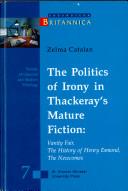 The Politics of Irony in Thackeray's Mature Fiction