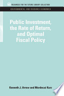 Public Investment  the Rate of Return  and Optimal Fiscal Policy