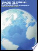Education for Citizenship  Ideas Into Action